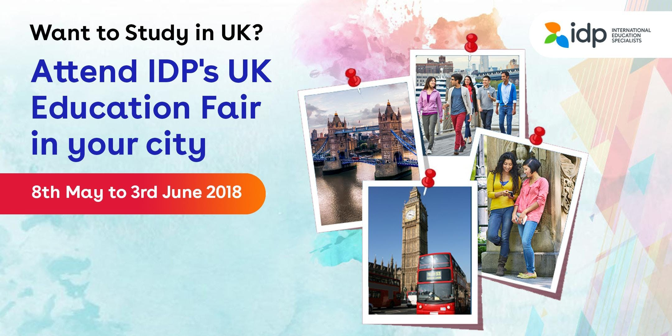 Attend IDPs UK Education Fair in Ahmedabad (23rd May 2018)
