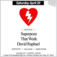 That Work feat. DJ sets by Superpoze That Work &amp David Raphael