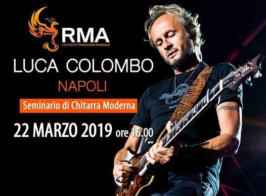 Luca Colombo - Seminario di Chitarra Moderna - Napoli