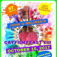 John &amp Melissas Catfish Feast XIII