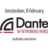 Dante AV Networking World - Amsterdam NL