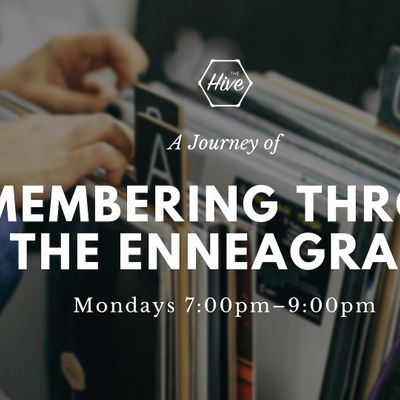 A Journey of Re-Membering through the Enneagram