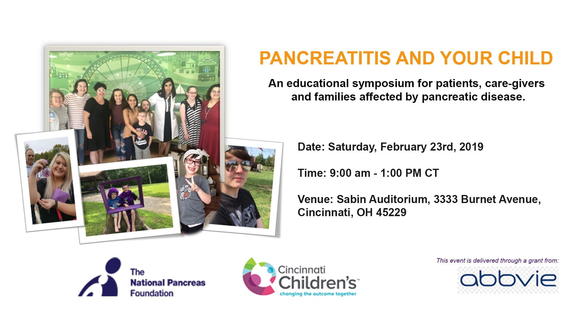 PANCREATITIS AND YOUR CHILD An educational symposium for patients care-givers  and families affected by pancreatic disease.