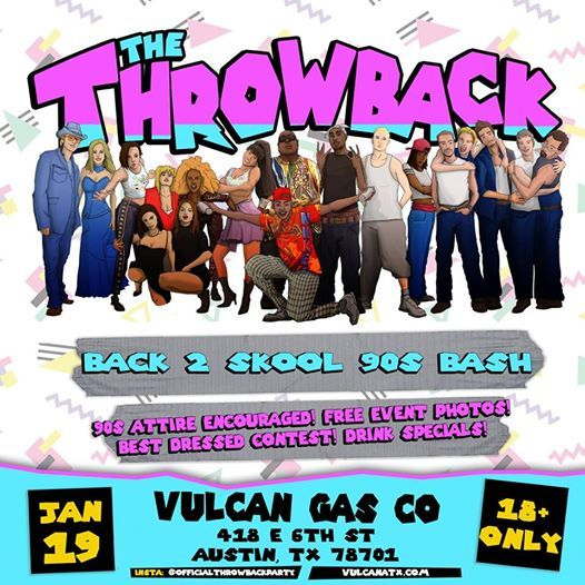 The Throwback 90s Night at Vulcan Gas Company