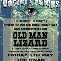 Doctor Cyclops (Italy)  Old Man Lizard - The Swan Ipswich