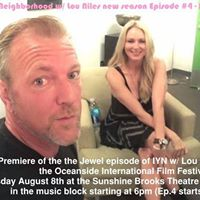 World Premiere of In Your Neighborhood w Lou Niles ep 4 - Jewel