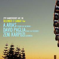 Bushwick AV Afterhours A.Arias  David Paglia  Zeni Karpuzi