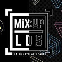 MiXUP LDS at Space  18th March  1.50 drinks  Open til 5