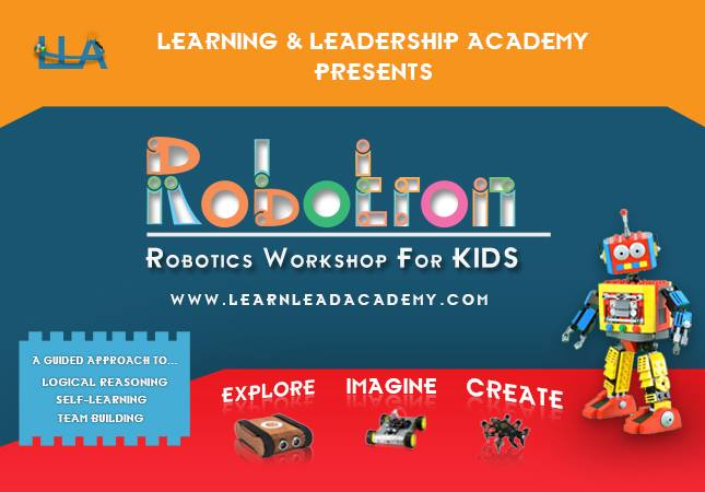 Robotron Robotics Workshop For Kids At Learning And Leadership