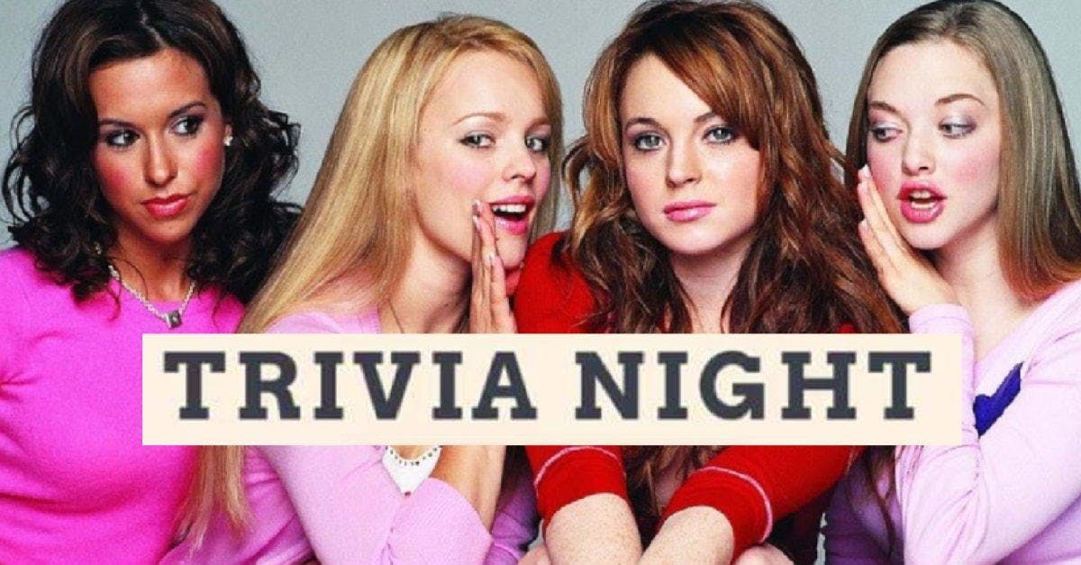 Mean Girls Trivia Night