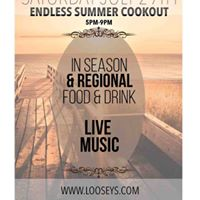 Jul 29 Endless Summer Cookout at Looseys in Haile