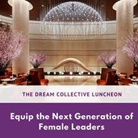 The Dream Collective Luncheon