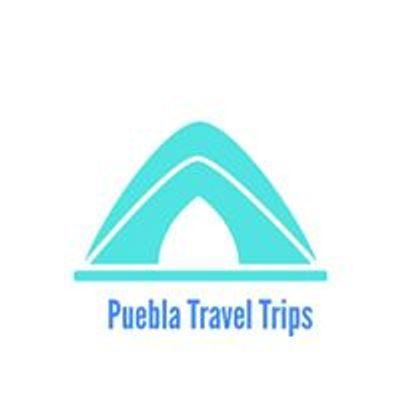 Puebla Travel Trips