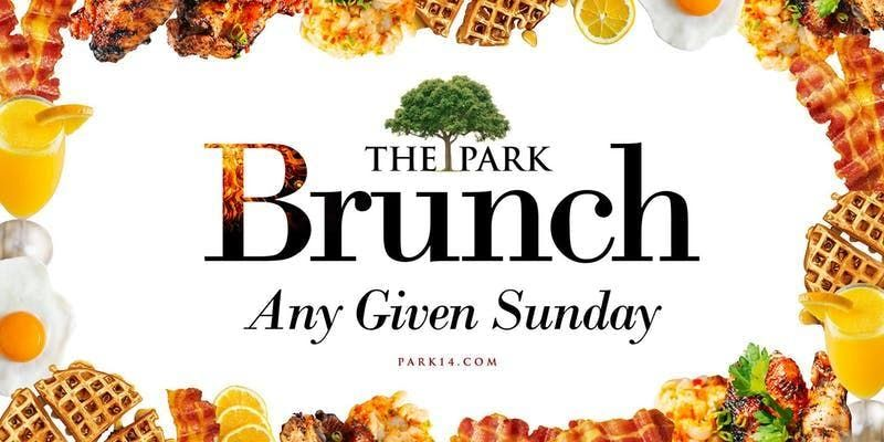Park Sundays Brunch  Day Party FREE ADMISSION Text 202.422.2057 for Table Reservations
