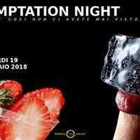 Temptation night
