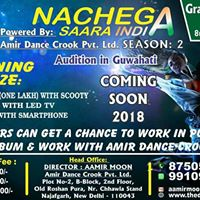 Nachega Saara India Season-2 Guwahati Coming Soon