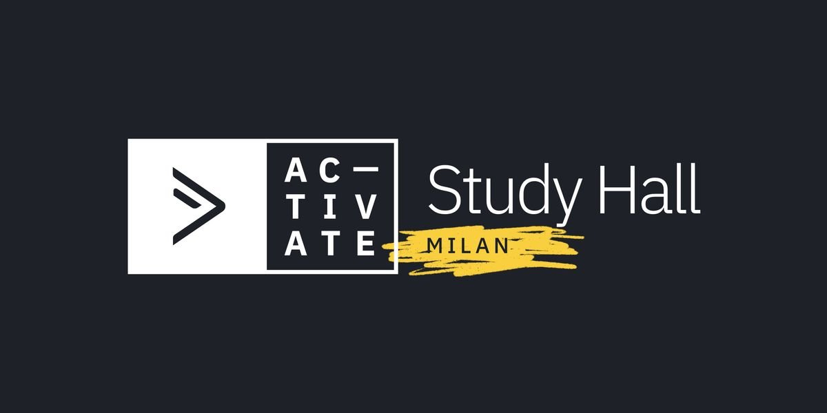 Activate Study Hall  Milan