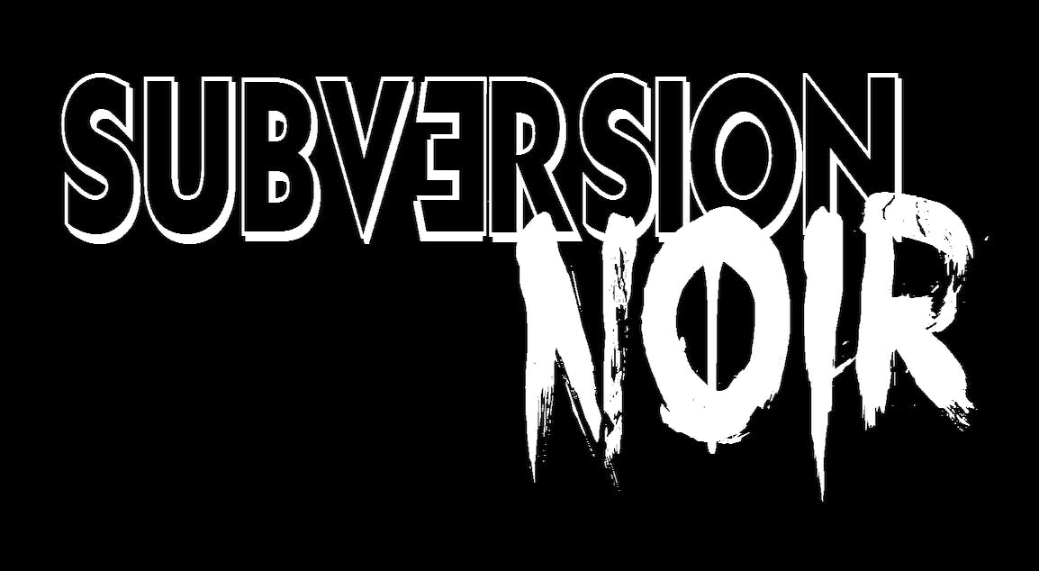 June Special - Subversion Noir