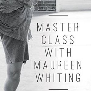 Maureen Whiting - Master Class
