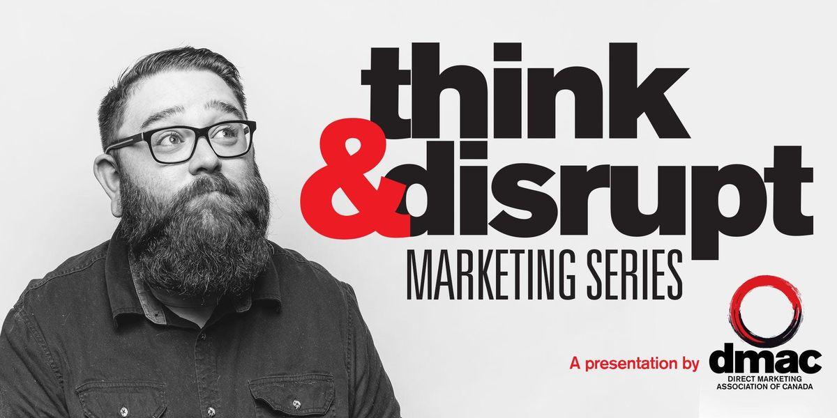 THINK & DISRUPT Session II - Online Marketing Strategies