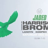 JADED - Hosted by Harrison Brome