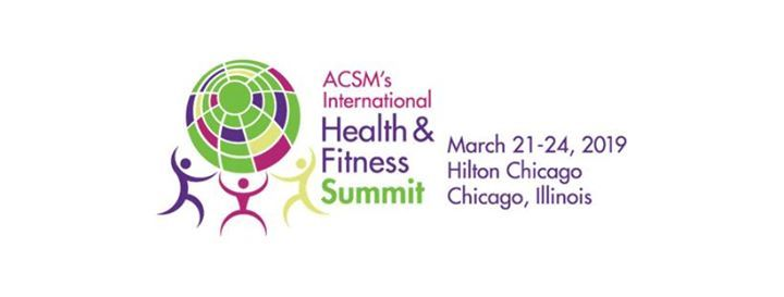 ACSMs International Health & Fitness Summit 2019