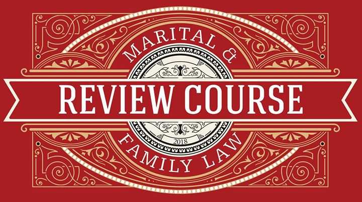 2018 Marital Family Law Review Course At Loews Royal Pacific