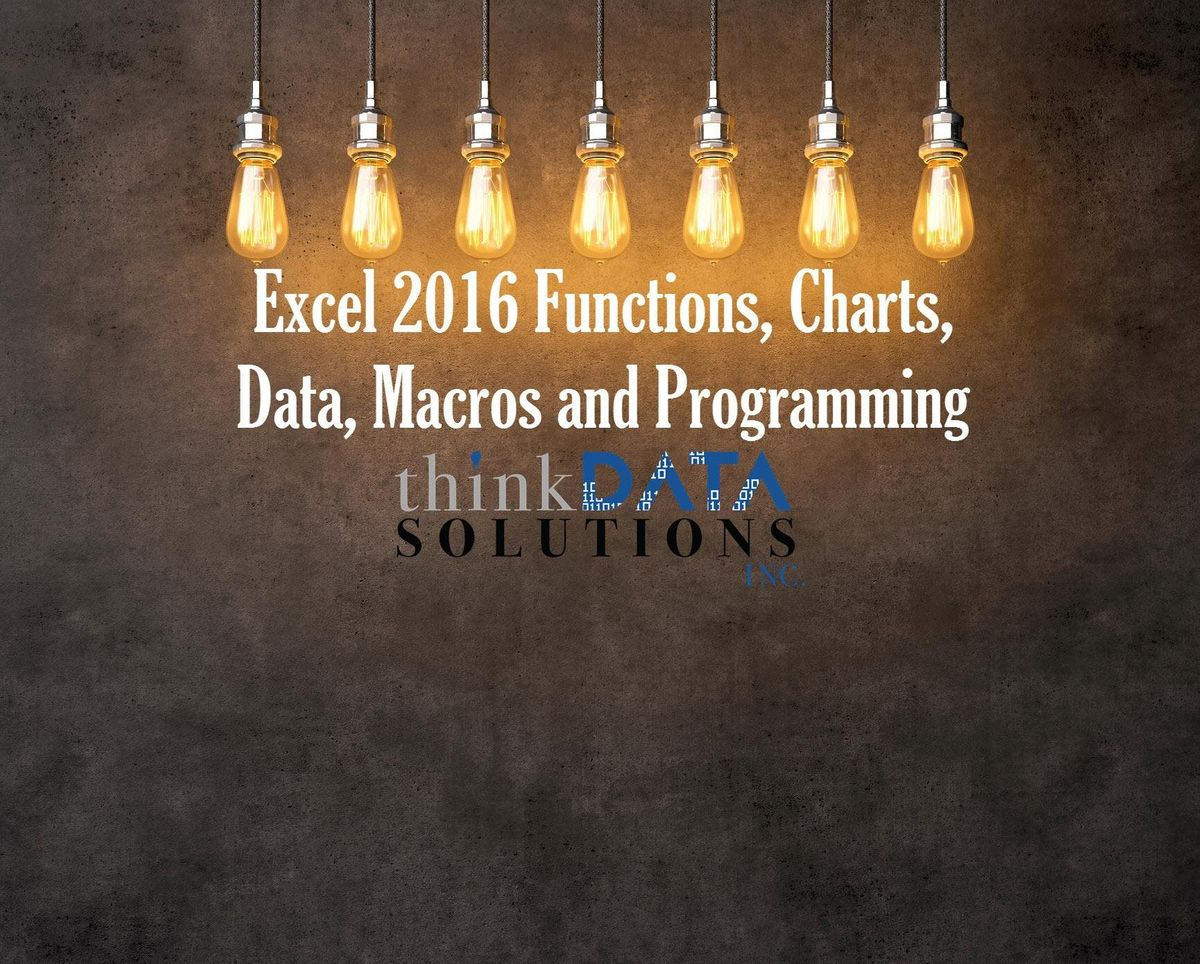 Excel 2016 Functions Charts Data Macros and Programming Concepts