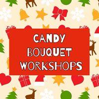 Candy Bouquet Workshop
