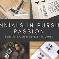 Millennials in Pursuit of Passion