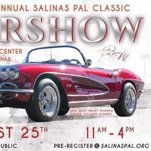 Salinas PAL Rd Annual Classic Car Show At Salinas City Center - Salinas car show