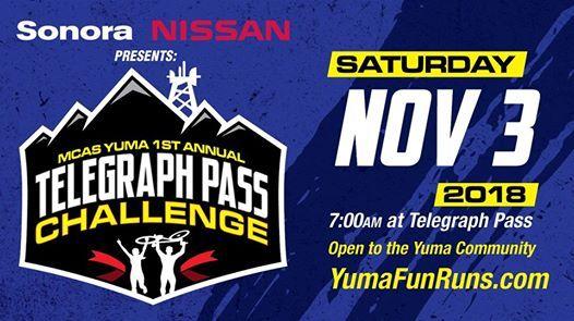 MCAS Yuma 1st Annual Telegraph Pass Challenge. Sonora Nissan ...