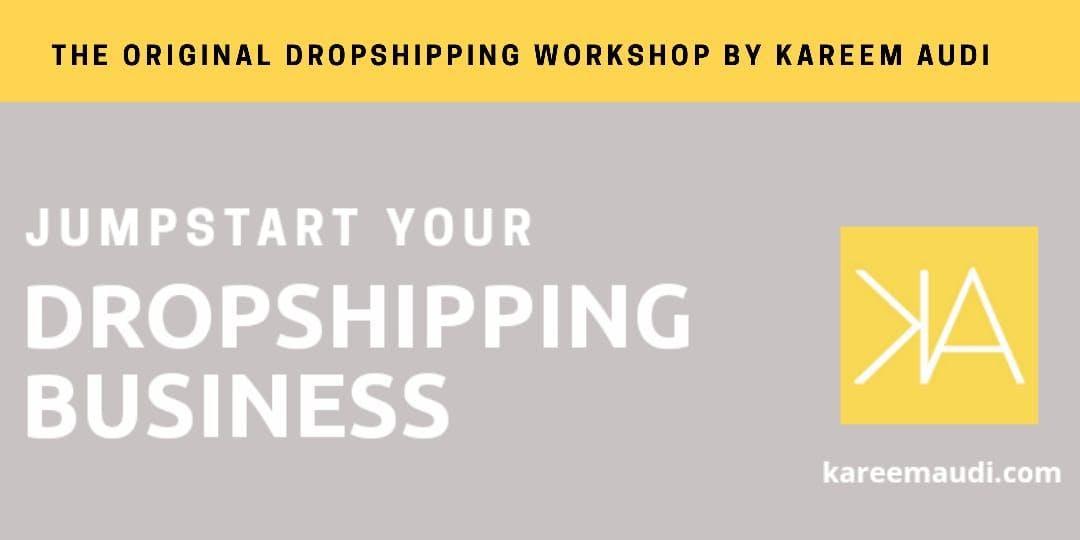 Jumpstart Your Dropshipping Business (INTENSIVE WORKSHOP)