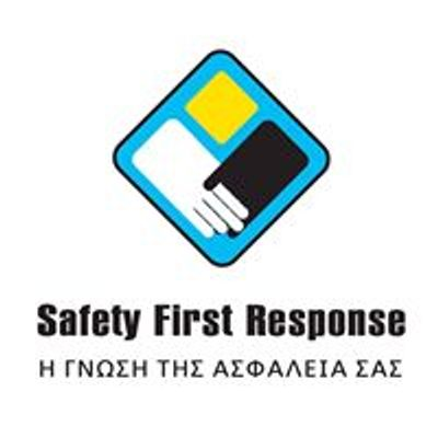 Safety First Response