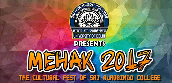 Mehak 2k17 - Sri Aurobindo College