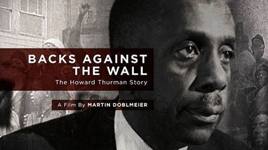 Screening of Backs Against the Wall The Howard Thurman Story