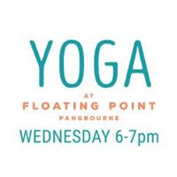 New Yoga Class - Wednesday 6pm - Floating Point Pangbourne