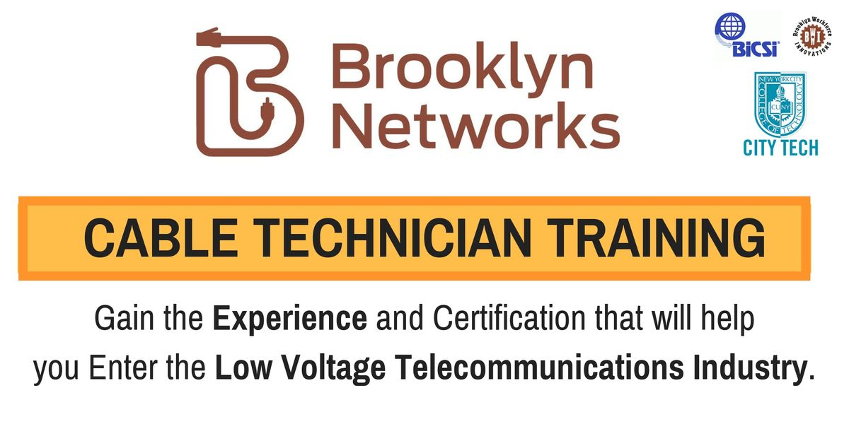Brooklyn Networks Cable Academy (Open House)
