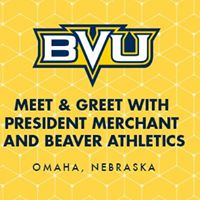 Omaha Area Meet &amp Greet with President Merchant &amp Beaver Coaches
