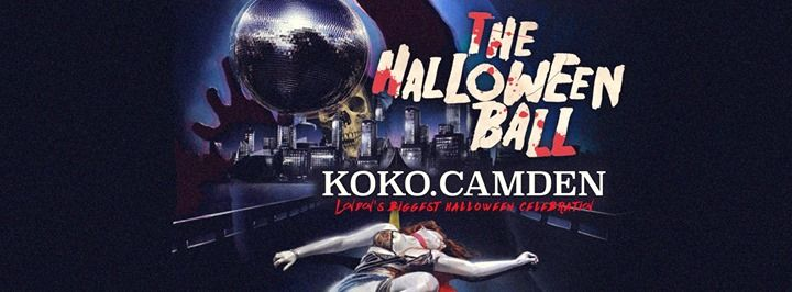The Halloween Ball at KOKO Londons Biggest Halloween Party