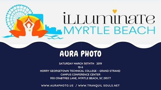 Hgtc Grand Strand Campus Map.Experience Your Aura Photo At Illuminate Myrtle Beach Myrtle Beach