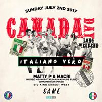 Italiano Vero - Canada Day Long Weekend - Sun July 2 2017