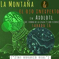 La Montaa y El Ojo Inexperto en Axolotl