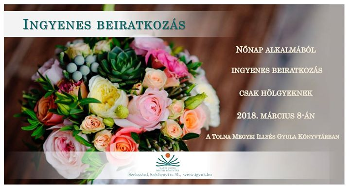 Ingyenes beiratkozás csak hölgyeknek at Illyés Gyula Megyei Könyvtár ... a53a437700