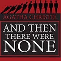 Auditions - And Then There Were None