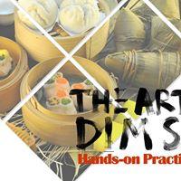 The Art of Dim Sum Course - Shanghai Style Dim Sum