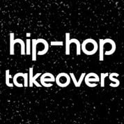 Hip-Hop Takeovers