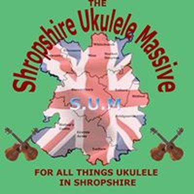 The Shropshire Ukulele Massive