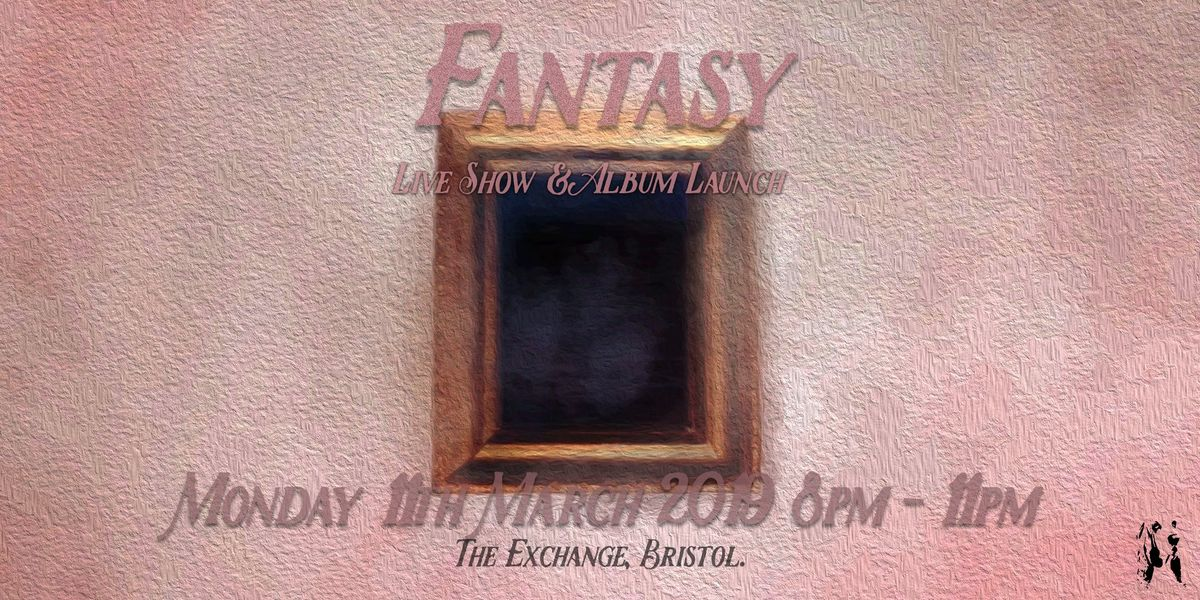 FANTASY - Live show & album launch