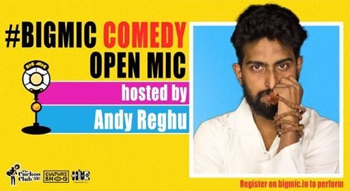 Comedy on the Big Mic hosted by Andy Reghu